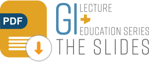GI Lecture + Education Series Presentation download