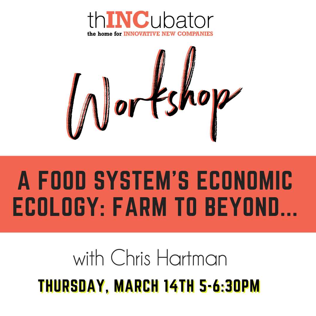 A food System's Economic Ecology: Farm to Beyond