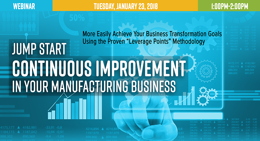 Webinar: Jump Start Continuous Improvement in Your Manufacturing Business