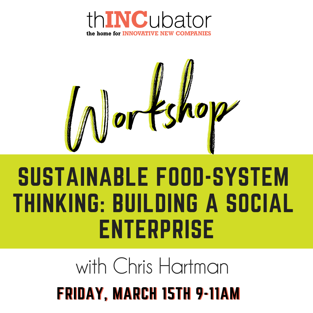 Sustainable Food-System Thinking: Building a Social Enterprise